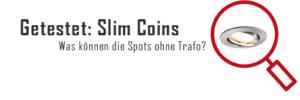 Getestet: Slim Coins Paulmann Spots ohne trafo