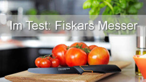 Fiskars Messer Test