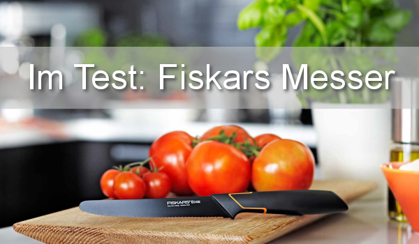 Fiskars Messer Test